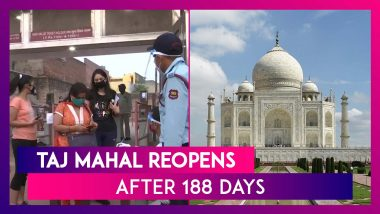 Taj Mahal Reopens For Tourists After 188 Days Even As COVID-19 Cases Rise; Chinese Tourists First To Visit The Iconic Monument