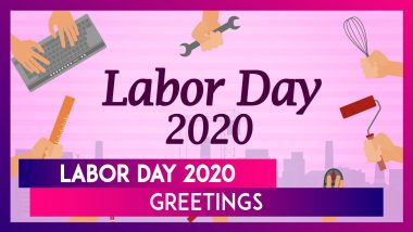 Happy Labor Day 2020 Wishes, Images, Greetings & Quotes to Pay Tribute to Working Men & Women