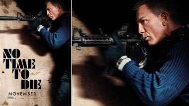 No Time To Die New Poster Features Daniel Craig AKA James Bond Taking Aim at the Enemies