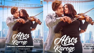Afsos Karoge Song Poster: Himanshi Khurana Looks Totally In Love With Beau Asim Riaz!
