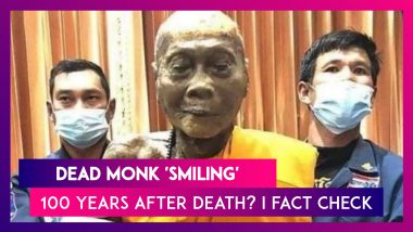 Dead Monk 'Smiling' Even 100 Years After Death? Here's The Truth Behind The Fake Post Which Has Gone Viral On Social Media Platforms