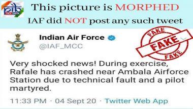 Rafale Jet Crashed Near Ambala Airbase? PIB Fact Check Debunks Fake 'IAF Tweet' Going Viral on Social Media