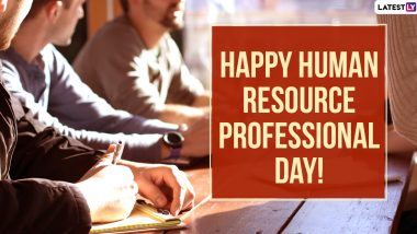 HR Professional Day 2020 Wishes & Messages: WhatsApp Stickers, Thank You Notes, HD Images & Facebook Greetings to Send to Human Resources Professionals
