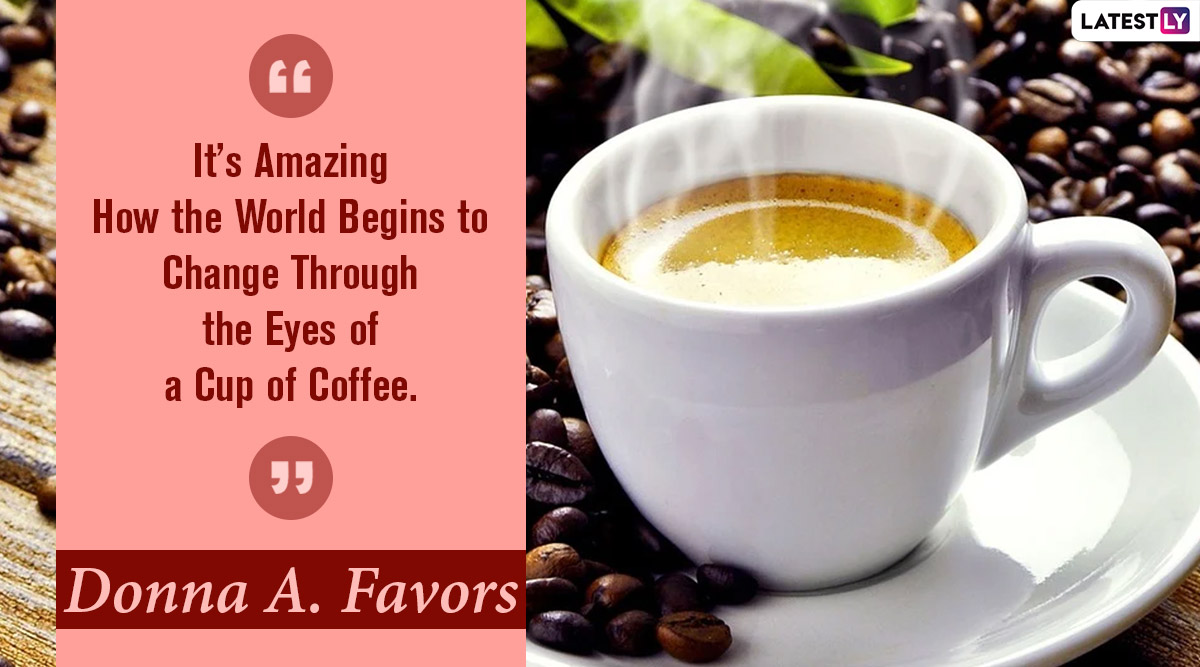 International Coffee Day 2020 Quotes & HD Images: Quirky ...