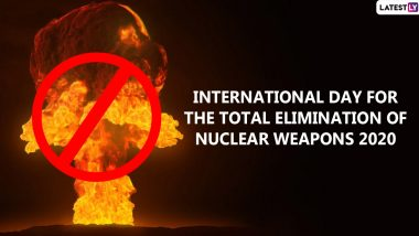 International Day For The Total Elimination of Nuclear Weapons 2020: Date, Theme, History, Significance of The Observance