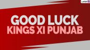 Kings XI Punjab IPL 2020 HD Images & Wallpapers: Wishes, Greetings & SMS to Wish KXIP in Indian Premier League Season 13