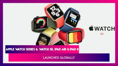 Apple Watch Series 6, Watch SE, iPad Air & iPad 8 Launched; Prices, Variants, Features & Specifications