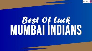 MI in Dream11 IPL 2020 Final: Good Luck Wishes, Positive Messages, Motivational Quotes and HD Images to Cheer For Mumbai Indians in Indian Premier League 13