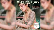 Radhika Madan Introduces Herself As the Modern Traditionalist Bride for Wedding Vows With a Witty Caption!