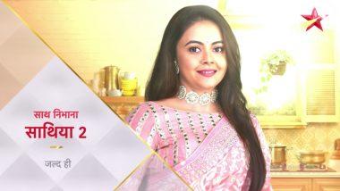 Saath Nibhaana Saathiya 2 Gets Its On-Air Date