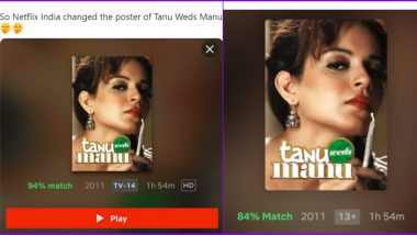 No, Tanu Weds Manu Poster on Netflix India 'Changed' to Kangana Ranaut Holding a Joint Has Nothing to Do With The Recent Drug Scandal in Bollywood! But Here's What it Means