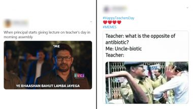Teachers's Day Funny Memes and Jokes Will Remind You Of Your School and College Days With Happy Tears