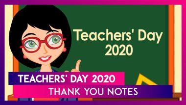 Teachers' Day 2020: Thank You Notes To Send Teachers Showcasing Your Gratitude
