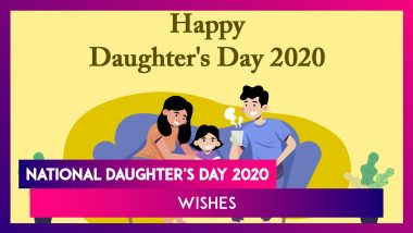 National Daughter's Day 2020 Wishes, Images and Messages to Celebrate Your Girl Child