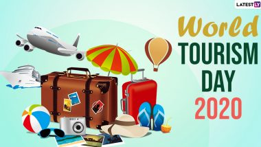 World Tourism Day 2020 Date and Theme: Know The Significance And History of the Observance That Promotes Tours and Travel