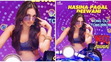 Indoo Ki Jawani Song Hasina Pagal Deewani Out Tomorrow! Kiara Advani Promises a Fun Number (Watch Video)