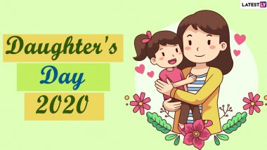 Happy Daughter's Day 2020 Messages With Quotes and HD Images: WhatsApp Stickers, Facebook Greetings, GIFs to Send Wishes on National Daughters Day