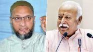 Asaduddin Owaisi Says 'Muslims Are Not Kids to be Misguided' Over Mohan Bhagwat's CAA Remark