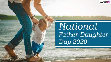National Father-Daughter Day 2020 Wishes and HD Images: WhatsApp Stickers, Facebook Messages, GIFs, Quotes and Greetings for Fathers and Daughters to Celebrate the Day