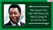 Pele Quotes With HD Images: 10 Powerful Sayings by the Football Legend on Success and Life to Celebrate His 80th Birthday