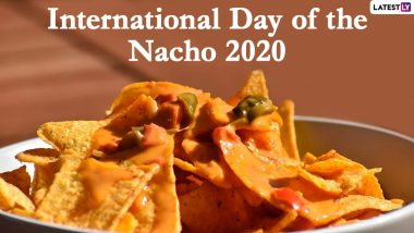 International Day of the Nacho 2020 Quotes: Cheesy Instagram Captions, Sayings and Images That Aptly Describe Your Love for the Beloved Bar Snack