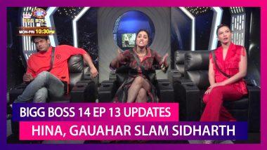 Bigg Boss 14 Episode 13 Updates |Oct 20 2020: Hina, Gauahar Slam Sidharth