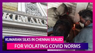 Kumaran Silks Showroom In T Nagar, Chennai Sealed By Greater Chennai Corporation For Violating Covid Norms Amid The Festival Season