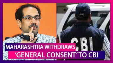 Maharashtra Government Withdraws 'General Consent' To CBI; What Does This Mean & What Cases It Will Impact