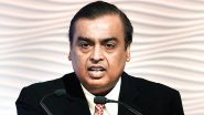 Mukesh Ambani Wants India To Become A Digital Society, Reliance Industries Chairman Wishes to Boost India's Education System And Transform Energy Sector