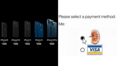 iPhone 12 Price Funny Memes Are Here to Crack Indians Up! From 'Sell Kidney' Jokes at the Price List to iPhone 12 Looking Like iPhone 5, Internet Explodes With Hilarious Posts