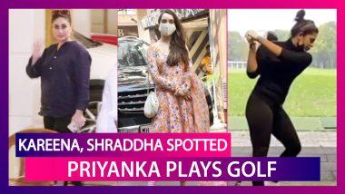 Kareena Kapoor Khan aces her cool look, Shraddha Kapoor, Varun Dhawan, Sara Ali Khan, Sushmita Sen spotted; Priyanka Chopra Takes a Clean Golf Shot like a Pro
