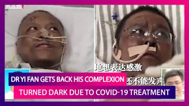 Dr Yi Fan, Wuhan Doctor Whose Skin Turned Dark Due To Coronavirus Treatment, Gets His Complexion Back After Fully Recovering From COVID-19