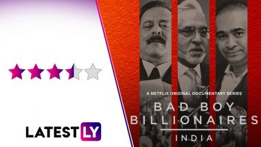Bad Boy Billionaires Review: Netflix Documentary Series Offers an Arresting Look at Rise and Fall of Vijay Mallya, Nirav Modi and Subrata Roy