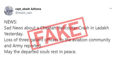 Cheetah Helicopter Crashed in Ladakh, Leading to Deaths of Major Abhijai Thapa, Captain Avinash Somavanshi and Major Vikas Varyani? Old News of Indian Army Chopper's Crash Passed Off as Recent Incident