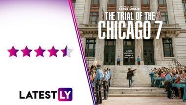 The Trial of The Chicago 7 Movie Review: Sacha Baron Cohen, Mark Rylance Steal The Show in Aaron Sorkin's Powerful Courtroom Drama