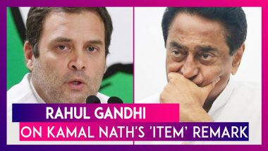 Rahul Gandhi Reacts To Kamal Nath's 'Item' Remark, Says 'It Is Unfortunate'; Former Madhya Pradesh CM Is Unapologetic