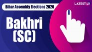 Bakhri (SC) Vidhan Sabha Seat in Bihar Assembly Elections 2020: Candidates, MLA, Schedule And Result Date
