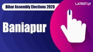 Baniapur Vidhan Sabha Seat in Bihar Assembly Elections 2020: Candidates, MLA, Schedule And Result Date