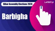 Barbigha Vidhan Sabha Seat in Bihar Assembly Elections 2020: Candidates, MLA, Schedule And Result Date