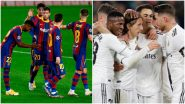 How to Watch Barcelona vs Real Madrid, La Liga 2020–21 Live Streaming Online in IST? Get Free Live Telecast and Score Updates of El Clasico Football Match on TV in India