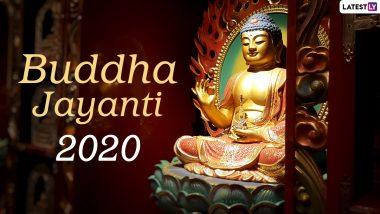Buddha Jayanti 2020 Date And Shubh Muhurat: Know The Significance And Puja Celebrations Related to Gautama Buddha's Birth Anniversary