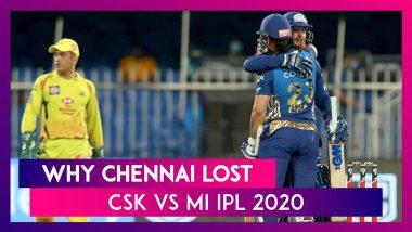 Chennai vs Mumbai IPL 2020: 3 Reasons Why Chennai Lost To Mumbai
