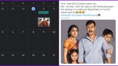 Drishyam Funny Memes With 'Kal 2 October Yaad Hai Na' Dialogue Trends Online Ahead of Gandhi Jayanti 2020, Netizens Share Popular Filmy Dialogue About Vijay Salgaonkar and Family Visiting Goa Satsang