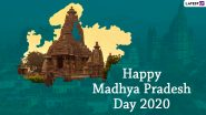 Madhya Pradesh Formation Day 2020 Wishes: WhatsApp Messages, HD Images, Wallpapers and SMS to Share on The Day