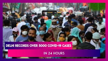 Delhi Records Over 5000 COVID-19 Cases In A Day For The First Time Since Its Outbreak In The Country As India Numbers Cross The 80 Lakh Mark
