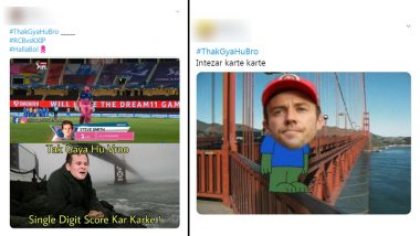 #ThakGyaHuBro Funny Memes Go Viral: IPL Fans Share Hilarious Jokes Following Social Media's Latest Trend