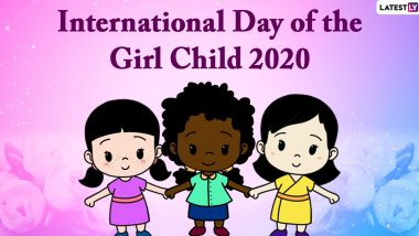 International Day of the Girl Child 2020 Messages and Images: WhatsApp Stickers, GIFs, Facebook Photos, Greetings, Quotes and Wishes to Send on Girl Child Day