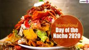 International Day of the Nacho 2020: Did You Know Nachos Are Called Totopos in Mexico? Know Some Interesting Facts About the Cheese-Topped Snack!