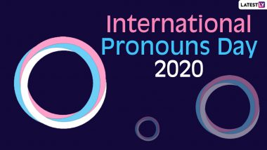International Pronouns Day 2020: Know Date, History and Significance of the Day That Seeks to Make Respecting and Educating About Personal Pronouns Common