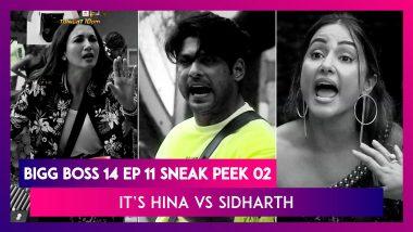 Bigg Boss 14 Episode 11 Sneak Peek 02  Oct 16 2020: It's Hina vs Sidharth